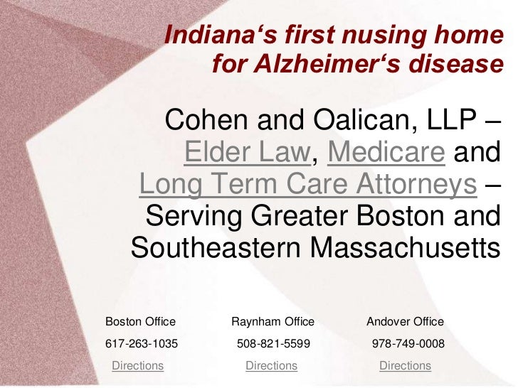 Indiana's first nusing home              for Alzheimer's disease      Cohen and Oalican, LLP –       Elder Law, Medicare a...