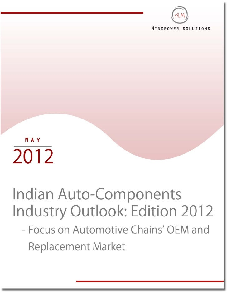 TABLE OF CONTENTS1.     Indian Automobile Market Introduction2.     Indian Automobile Market Size, FY'2006-20113.     Indi...