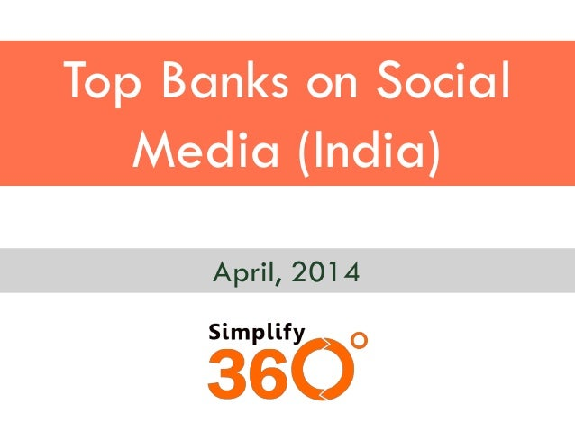 Top Banks on Social Media (India) April, 2014
