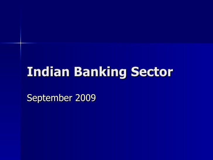 Indian Banking Sector September 2009