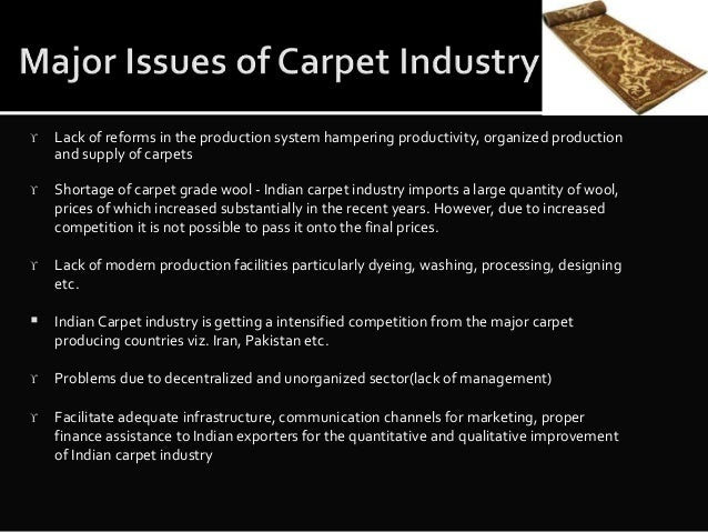 the indian carpet industry Carpet industry news: latest and breaking news on carpet industry explore carpet industry profile at times of india for photos, videos and latest news of carpet industry.