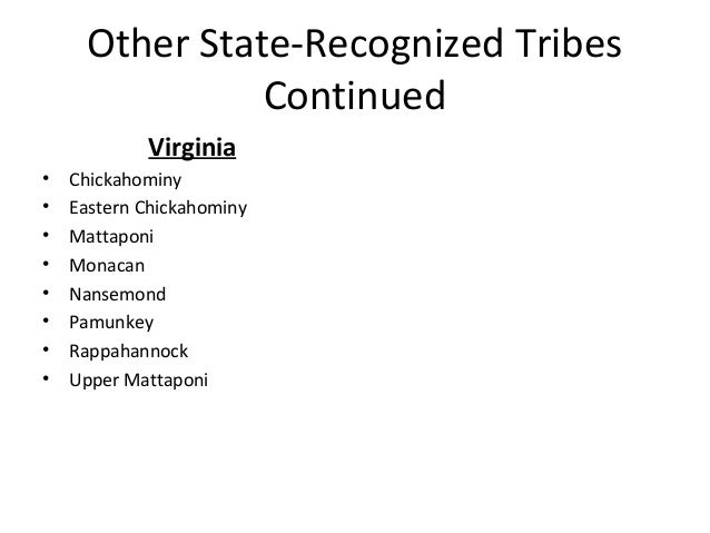 Indian child welfare act 58 other state recognized tribes continued virginia sciox Images
