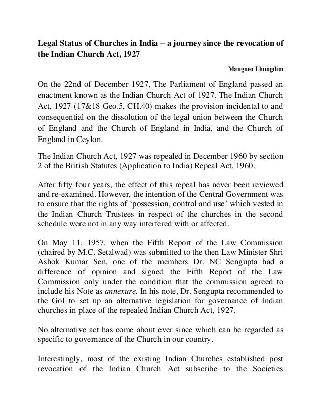 Legal Status of Churches in India – a journey since the revocation of the Indian Church Act, 1927  Mangneo Lhungdim  On th...