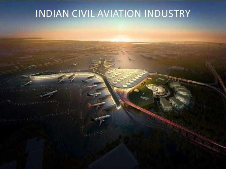 Aviation industry in india according to