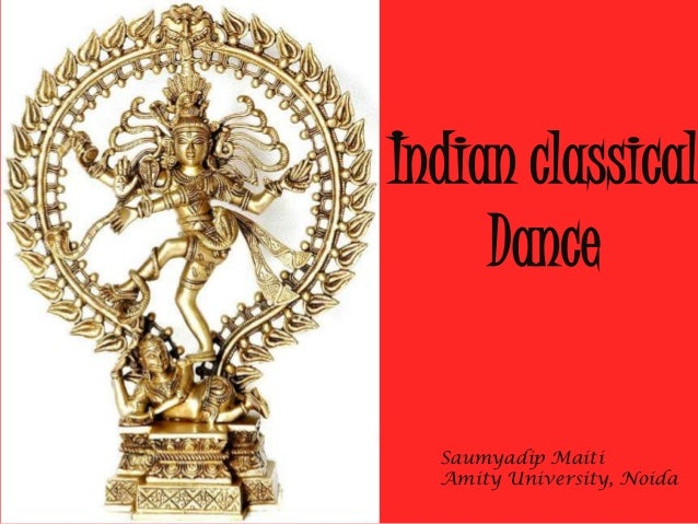 Indian classical     Dance  Saumyadip Maiti  Amity University, Noida