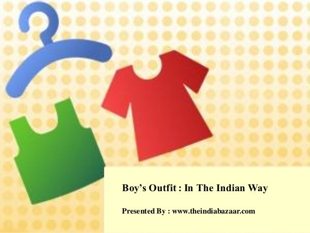 Boy's Outfit : In The Indian WayPresented By : www.theindiabazaar.com