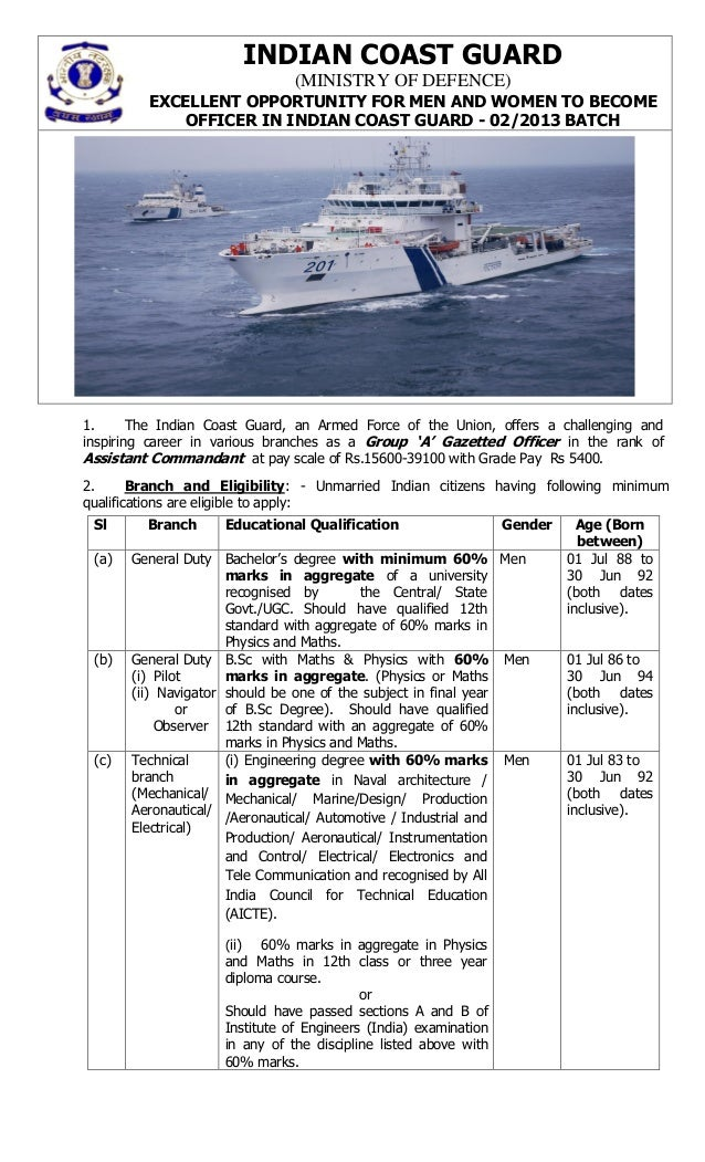 INDIAN COAST GUARD                               (MINISTRY OF DEFENCE)         EXCELLENT OPPORTUNITY FOR MEN AND WOMEN TO ...