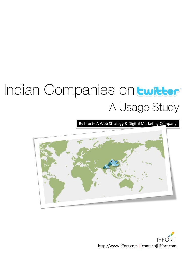 Indian Companies on Twitter                            A Usage Study            By Iffort– A Web Strategy & Digital Market...