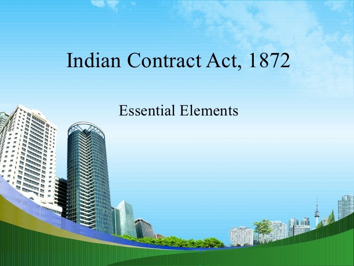 Indian Contract Act, 1872 Essential Elements