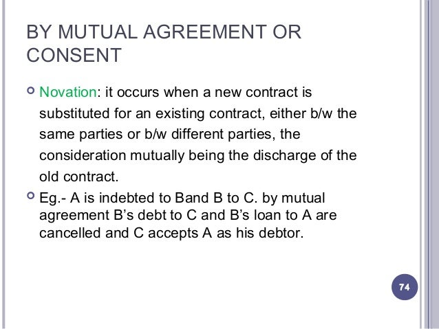 ... 74. BY MUTUAL AGREEMENT ...  Mutual Agreement Contract