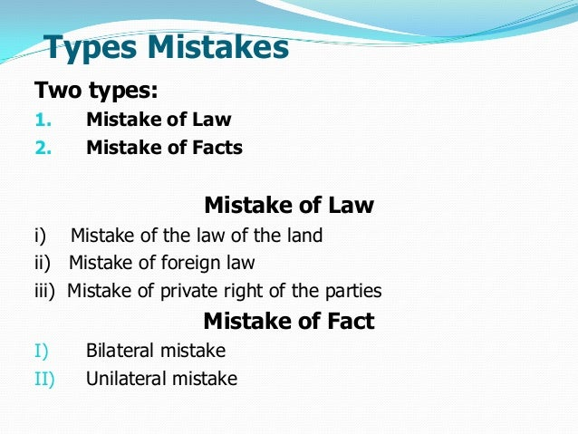 contract law essay mistake Contract law essays home if any would ahmed's mistake have on the contract form part of a contract 1st year llb contract law mark 75/100.