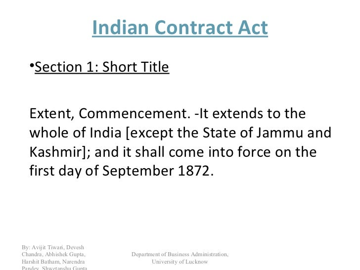 case study on indian contract act Chapter 5 fundamentals of indian contract law 51 introductory was deeply buried in precedents and case-law and, thus, it became 8 section 10 of the indian contract act, 1872, no 9 of 1872 133.
