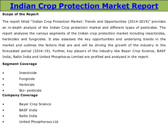 Indian Crop Protection Market: Trends and Opportunities (2014-2019) – New Report by Daedal Research Slide 2