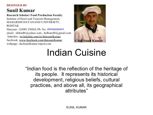 DESINGED BY  Sunil Kumar Research Scholar/ Food Production Faculty Institute of Hotel and Tourism Management, MAHARSHI DAY...