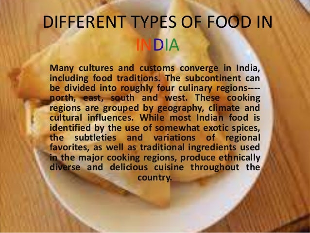 health traditions of the indian culture India's religious beliefs and culture, as well as exposure to the foods of greece, the middle east, and asia have influenced its cuisine hinduism encourages a vegetarian diet staples include rice, whole wheat flour, lentils, peas, and seeds indian curries are cooked in peanut, mustard, soybean, or coconut oil.