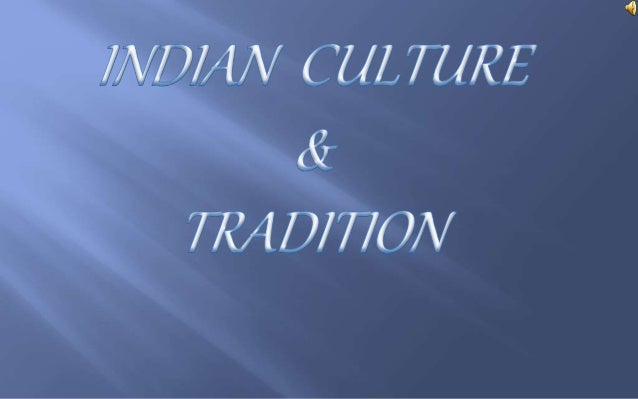 Mausami ppt on indian culture and heritage(new).