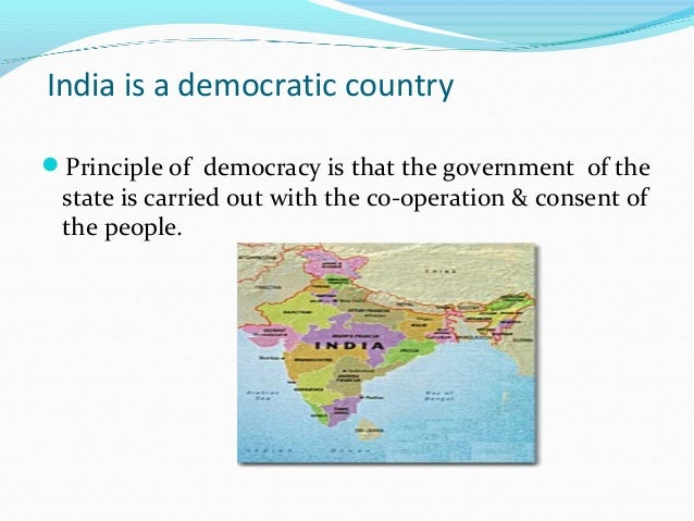 india is a democratic country