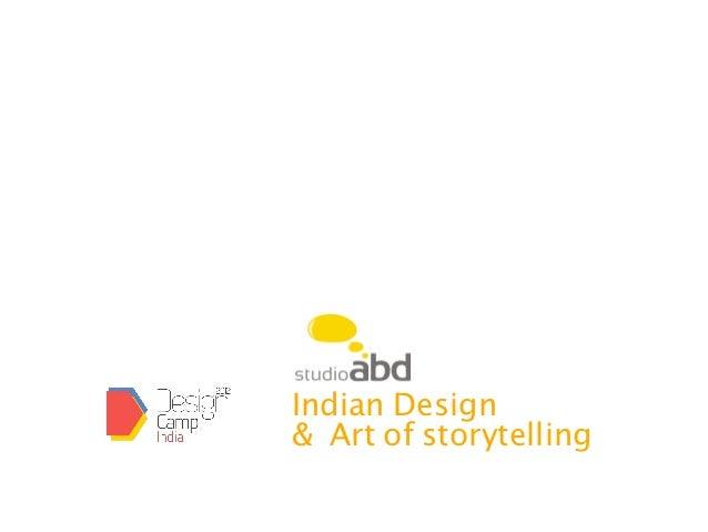 Indian Design& Art of storytelling
