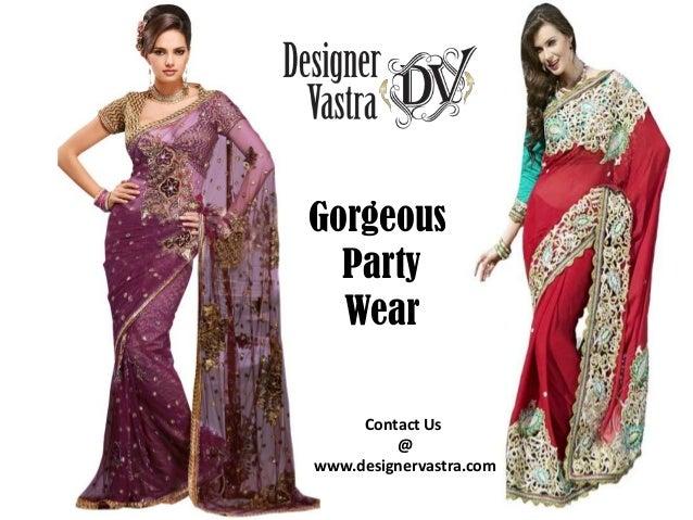 GorgeousPartyWearContact Us@www.designervastra.com