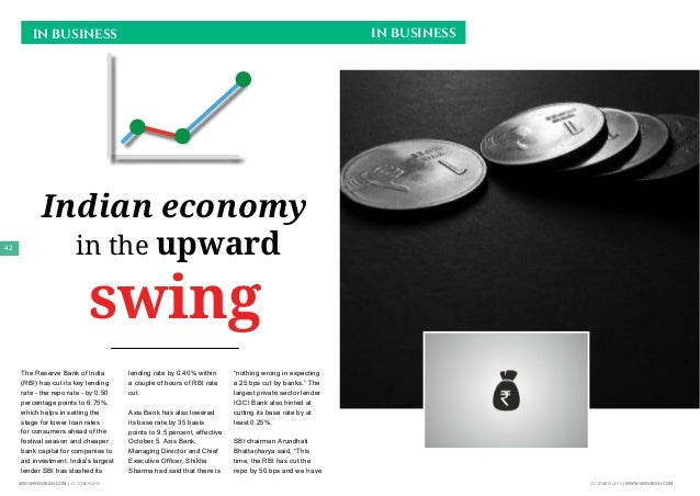 OCTOBER 2015 | WWW.WISHESH.COMWWW.WISHESH.COM | OCTOBER 2015 42 Indian economy in the upward swing IN BUSINESS IN BUSINESS...