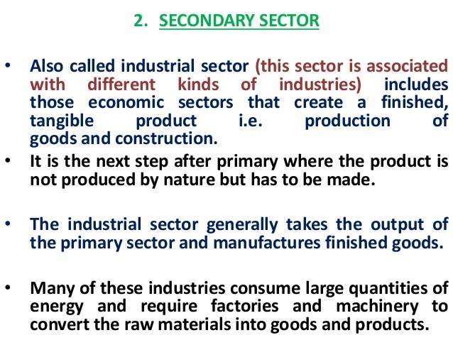 the economic composition of the secondary sector Industrial sector classification of the (changing) composition of economic activities with the passage from early to late industrialization rationalization and.