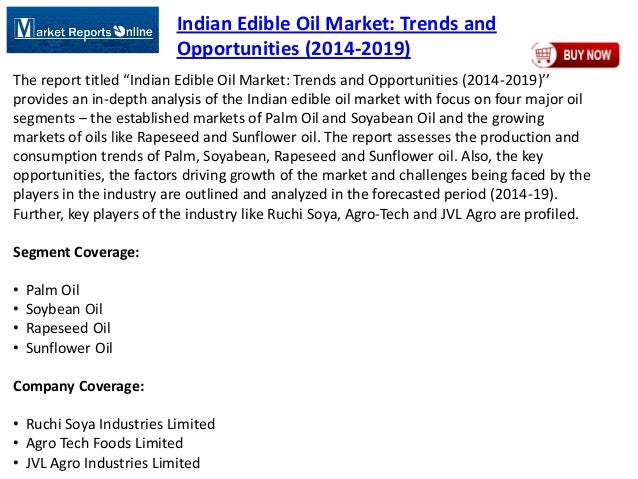 """Indian Edible Oil Market: Trends and Opportunities (2014-2019) The report titled """"Indian Edible Oil Market: Trends and Opp..."""