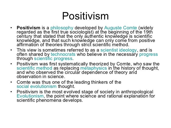 positivism strict scientific method The prime empirical method of inquiry in science is the experiment   humanistic psychologists rejected a rigorous scientific approach to psychology  because.