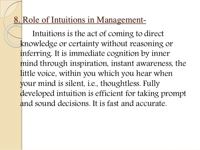 intuitions role in knowledge The role of intuition in philosophical practice  of knowledge) are ill-grounded  the view that only trained philosophers' intuitions play a substantial role in.