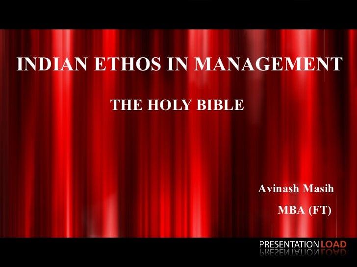 INDIAN ETHOS IN MANAGEMENT       THE HOLY BIBLE                                              Avinash Masih                ...