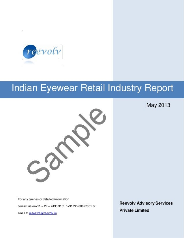 ` May 2013 For any queries or detailed information contact us on+91 – 22 – 2436 3161 / +91 22- 60022001 or email at resear...