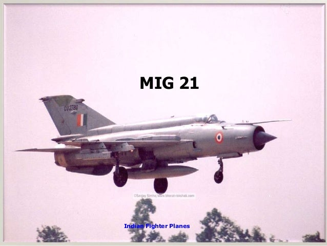 INTRODUCTION TO INDIAN FIGHTER PLANES Indian Fighter Planes 6 7