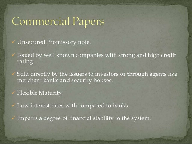 Unsecured Promissory note. Issued by well known companies with strong and high credit  rating. Sold directly by the is...