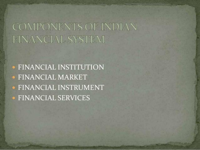 FINANCIAL INSTITUTION FINANCIAL MARKET FINANCIAL INSTRUMENT FINANCIAL SERVICES