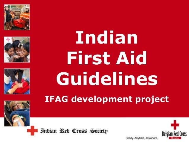 Indian  First Aid  Guidelines  IFAG development project  Rode Kruis