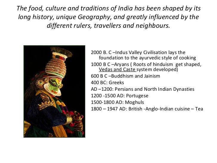 impact of globalisation on indian food culture Cultural india: indian food  as a result of globalisation, a lot of indians have travelled to different parts of the world and vice versa there has been a massive .