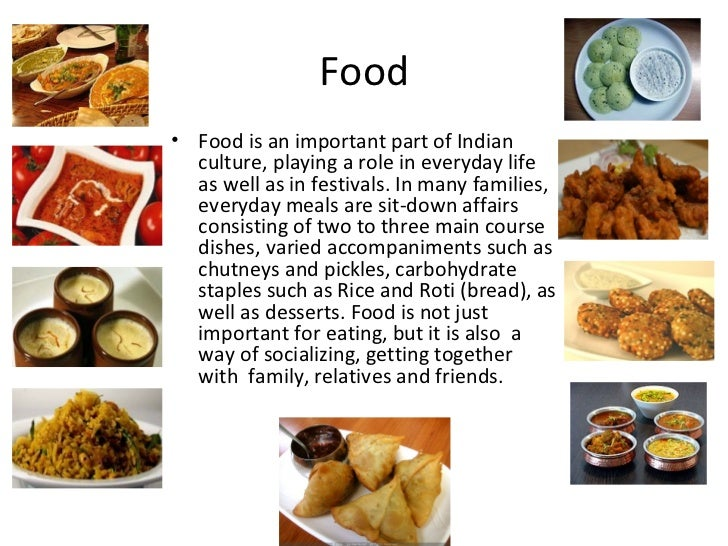 Indian food culture traditions and their role in for American cuisine presentation