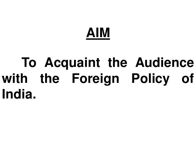 Indian foreign policy presentation. Slide 2