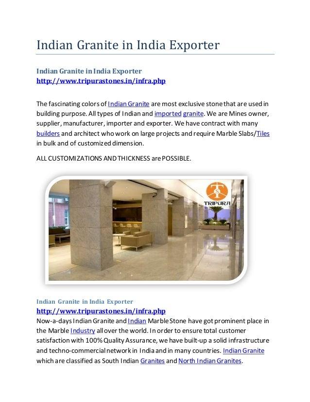 Indian Granite in India Exporter Indian Granite in India Exporter http://www.tripurastones.in/infra.php The fascinating co...