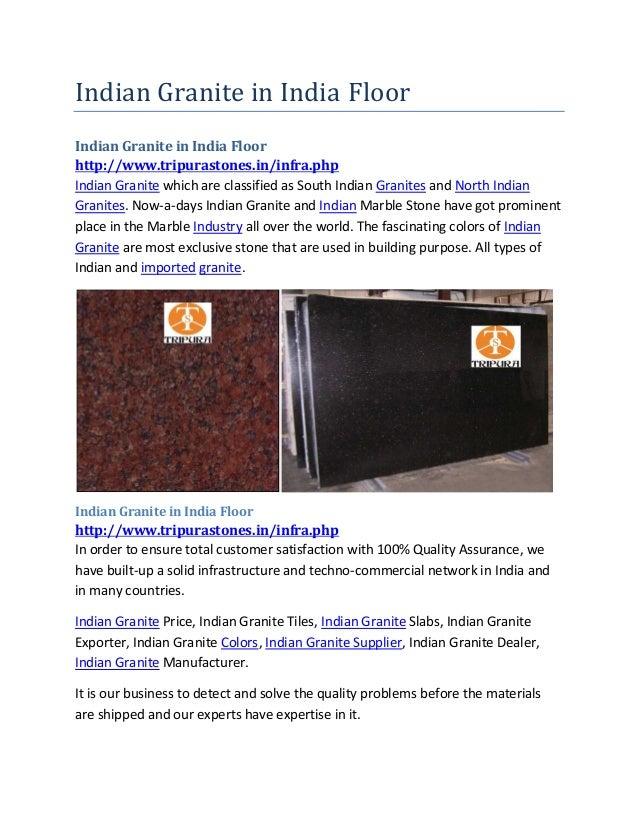Indian Granite in India Floor Indian Granite in India Floor http://www.tripurastones.in/infra.php Indian Granite which are...