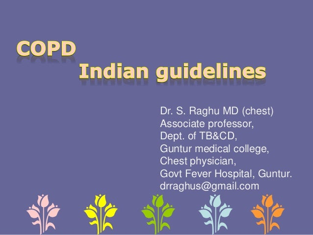 Dr. S. Raghu MD (chest) Associate professor, Dept. of TB&CD, Guntur medical college, Chest physician, Govt Fever Hospital,...