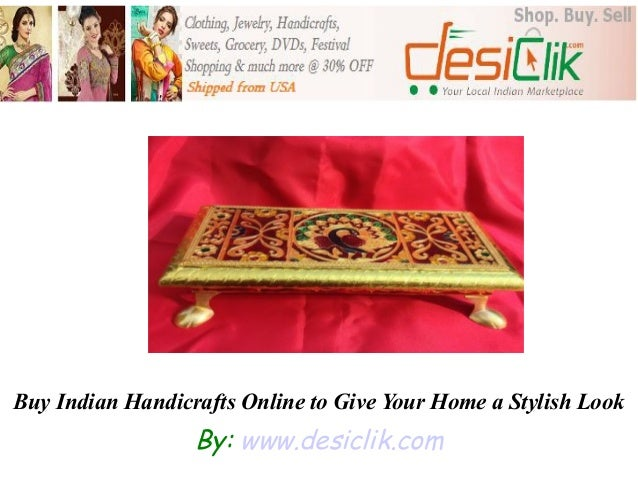 Buy Indian Handicrafts Online To Give Your Home A Stylish Look