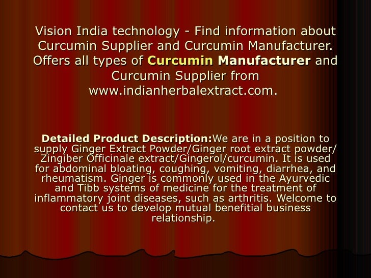Vision India technology - Find information about Curcumin Supplier and Curcumin Manufacturer. Offers all types of  Curcumi...