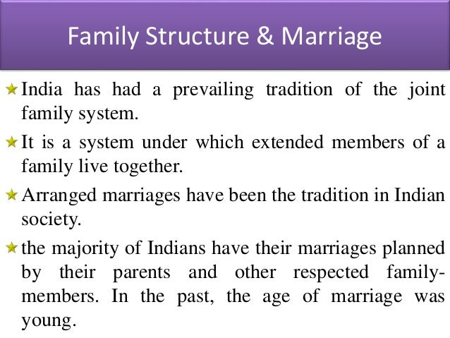 indian family structure Indian family essays - indian families in india, people learn the essential themes of cultural life within the bosom of a family in most of the country, the.