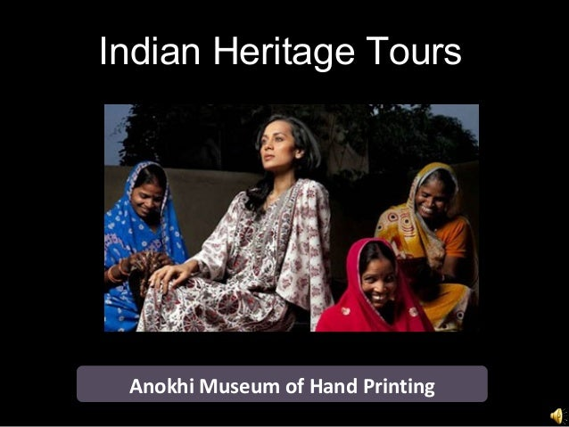 Indian Heritage Tours Anokhi Museum of Hand Printing