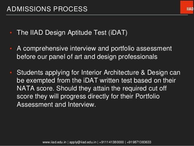 14 ADMISSIONS PROCESS O The IIAD Design