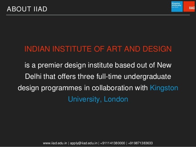 REDEFINING DESIGN EDUCATION INDIAN INSTITUTE OF ART NEW DELHI 2 ABOUT IIAD