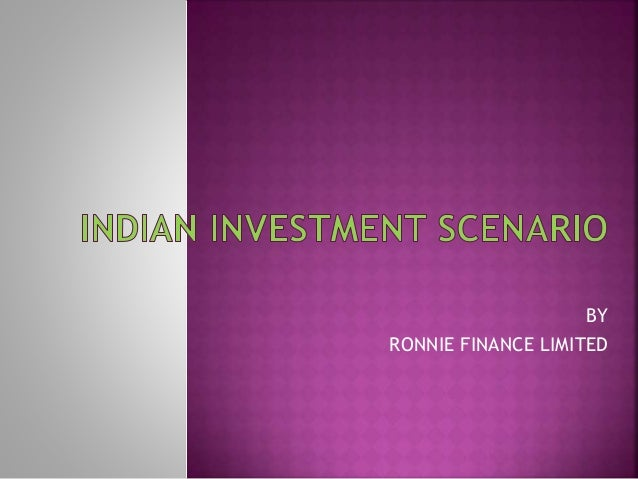Indian investment scenario.