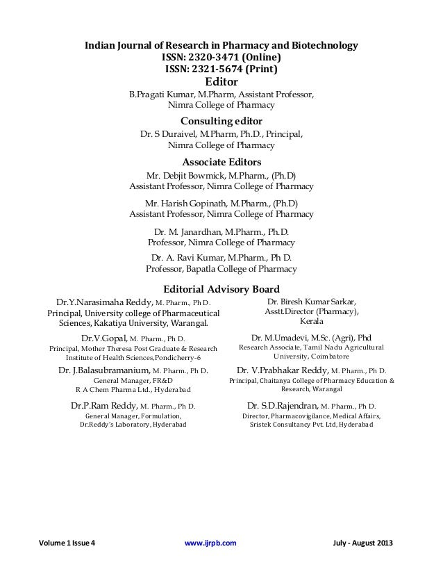 Volume 1 Issue 4 www.ijrpb.com July - August 2013 Indian Journal of Research in Pharmacy and Biotechnology ISSN: 2320-3471...