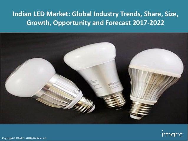 indian led lighting market share size and forecast 2017 2022