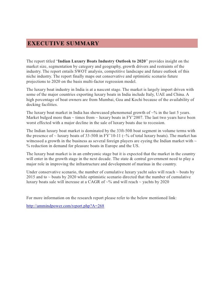 "EXECUTIVE SUMMARYThe report titled ""Indian Luxury Boats Industry Outlook to 2020"" provides insight on themarket size, segm..."